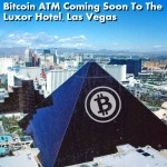 First Bitcoin Capital Corp. Secures Contract for Bitcoin ATM Placement at a Luxor Hotel